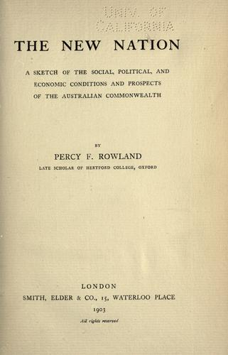 The new nation by Percy Fritz Rowland
