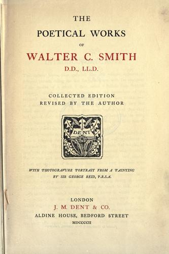 Poetical works by Walter Chalmers Smith