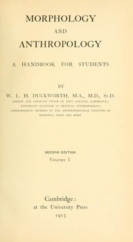 Morphology and anthropology by W. L. H. Duckworth