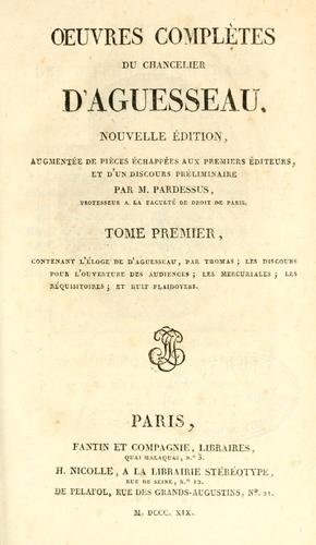 Oeuvres complètes by Aguesseau, H. Fr. d'