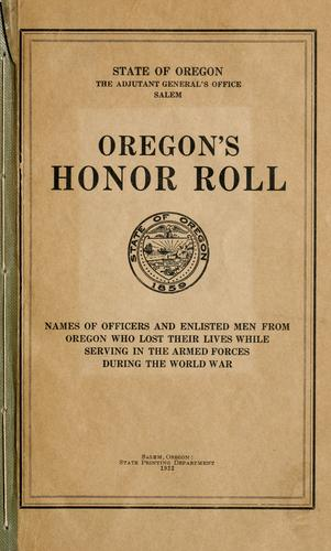 Oregon's honor roll by Oregon. Adjutant-General's Office.