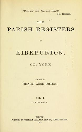 The parish registers of Kirkburton, Co. York. by Kirkburton, Eng. (Parish)