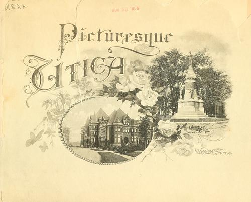 Picturesque Utica by Albertype Co.