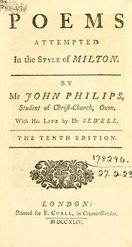 Poems attempted in the style of Milton by John Philips