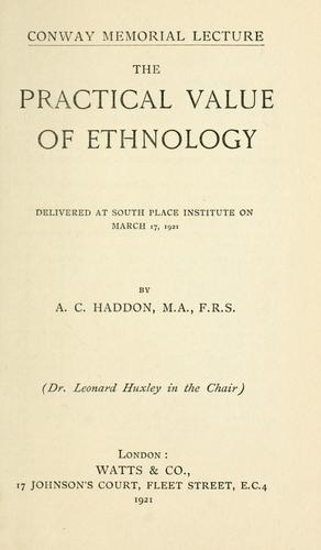 The practical value of ethnology by Alfred C. Haddon