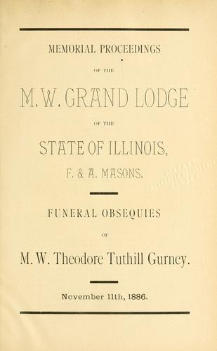 Proceedings of the Grand Lodge of the State of Illinois Ancient Free and Accepted Masons.