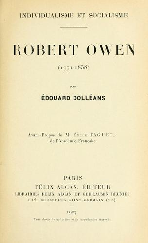 Robert Owen, 1771-1858 by Édouard Dolléans