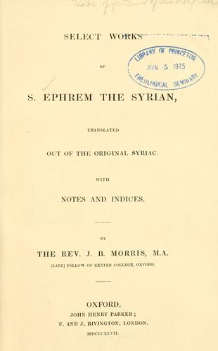 Select works of S. Ephrem the Syrian