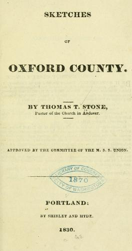 Sketches of Oxford county by Thomas Treadwell Stone