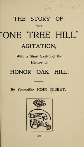 "The story of the ""One Tree Hill"" agitation, with a short sketch of the history of Honor Oak Hill by John Nisbet"