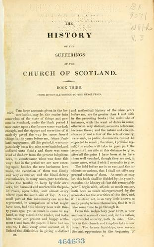 The history of the sufferings of the church of Scotland from the restoration to the revolution by Wodrow, Robert