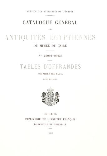 Tables d'offrandes by Ahmed Kamal Bey.