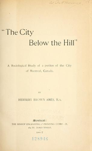 """The city below the hill"" by Ames, Herbert Brown Sir"