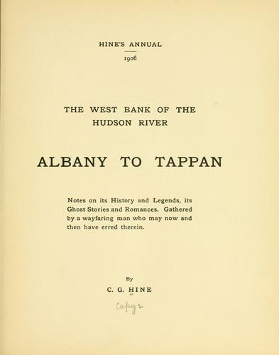 The west bank of the Hudson River, Albany to Tappan by Charles Gilbert Hine