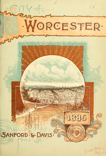 The city of Worcester, Massachusetts by Smith, Henry M. of Worcester, Mass