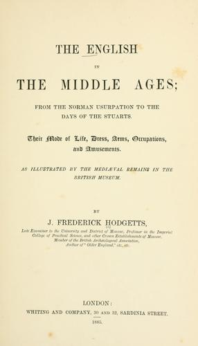 The English in the middle ages by J. Frederick Hodgetts