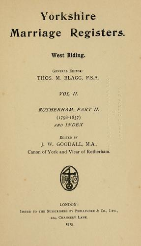 Yorkshire marriage registers. West Riding by Thomas Matthews Blagg