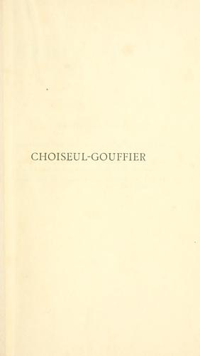 Choiseul-Gouffier by Léonce Pingaud