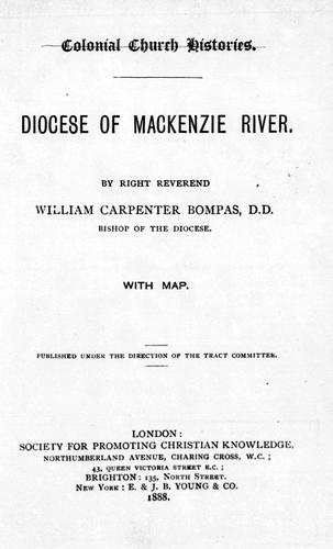 Diocese of Mackenzie River by William Carpenter Bompas
