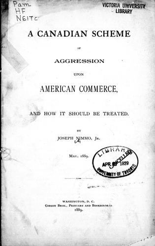 A Canadian scheme of aggression upon American commerce by Joseph Nimmo
