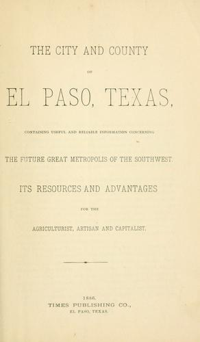 The City and county of El Paso, Texas by