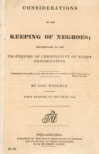 Considerations on the keeping of Negroes by John Woolman