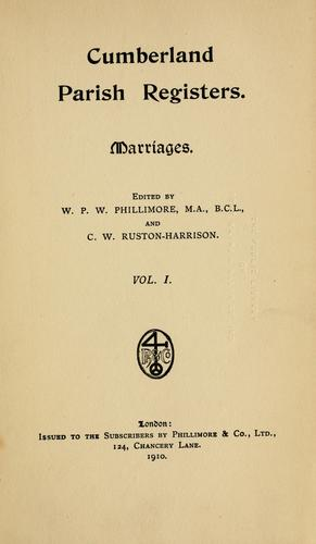 Cumberland parish registers: Workington & Moresby by Phillimore, W. P. W.