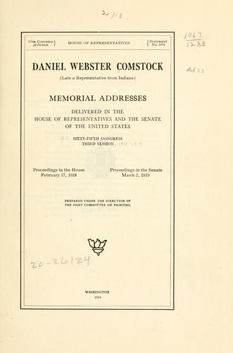 Daniel Webster Comstock (late a representative from Indiana) by United States. 65th Congress, 2d session, 1918-1919