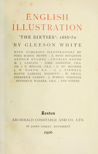 English illustration, 'the sixties' : 1855-70 by White, Gleeson
