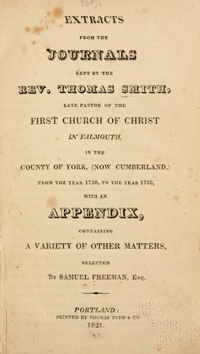 Extracts from the journals kept by the Rev. Thomas Smith by Smith, Thomas