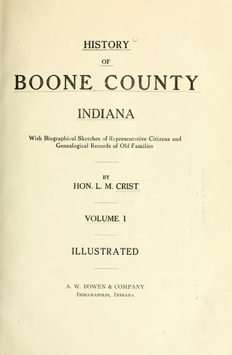 History of Boone County, Indiana by L. M. Crist