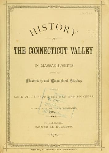 History of the Connecticut Valley in Massachusetts by