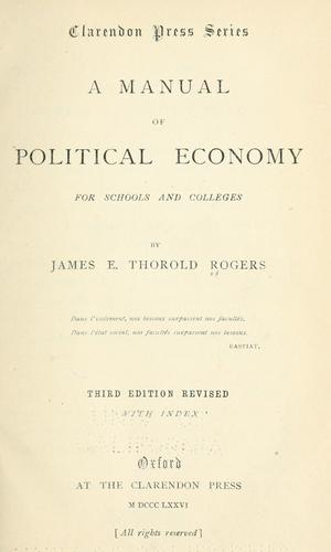 A manual of political economy for schools and colleges