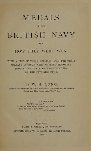 Medals of the British navy and how they were won by William H. Long
